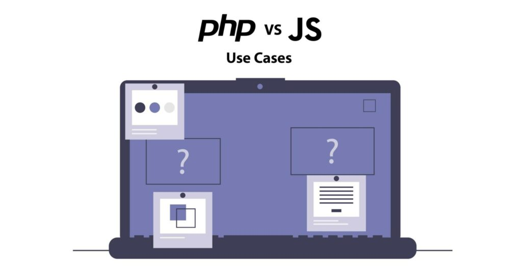 PHP vs JS use cases