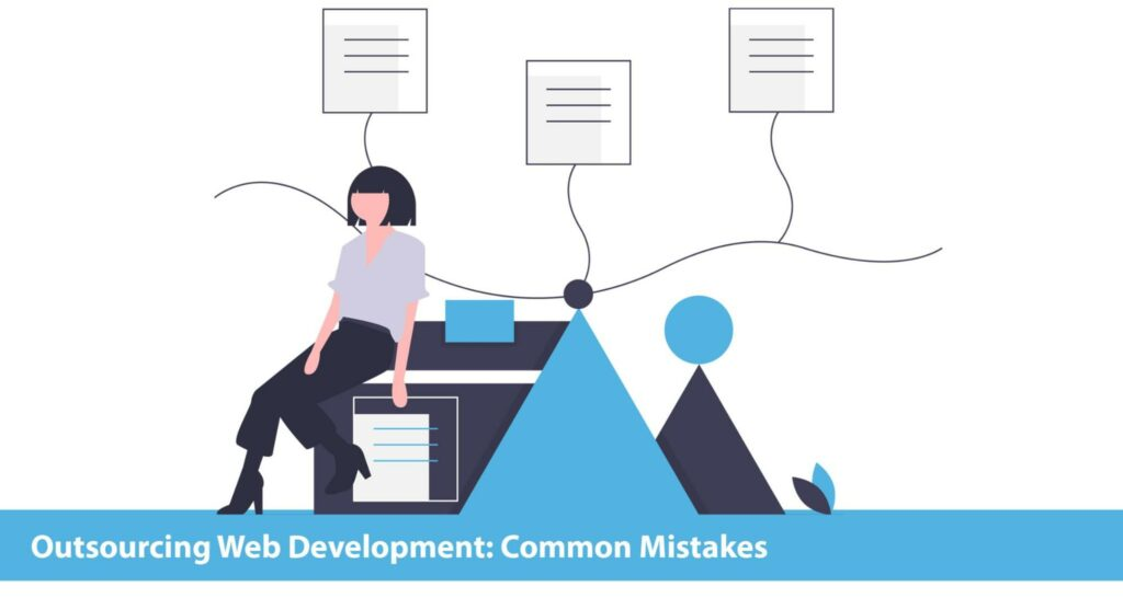 outsourcing web development mistakes